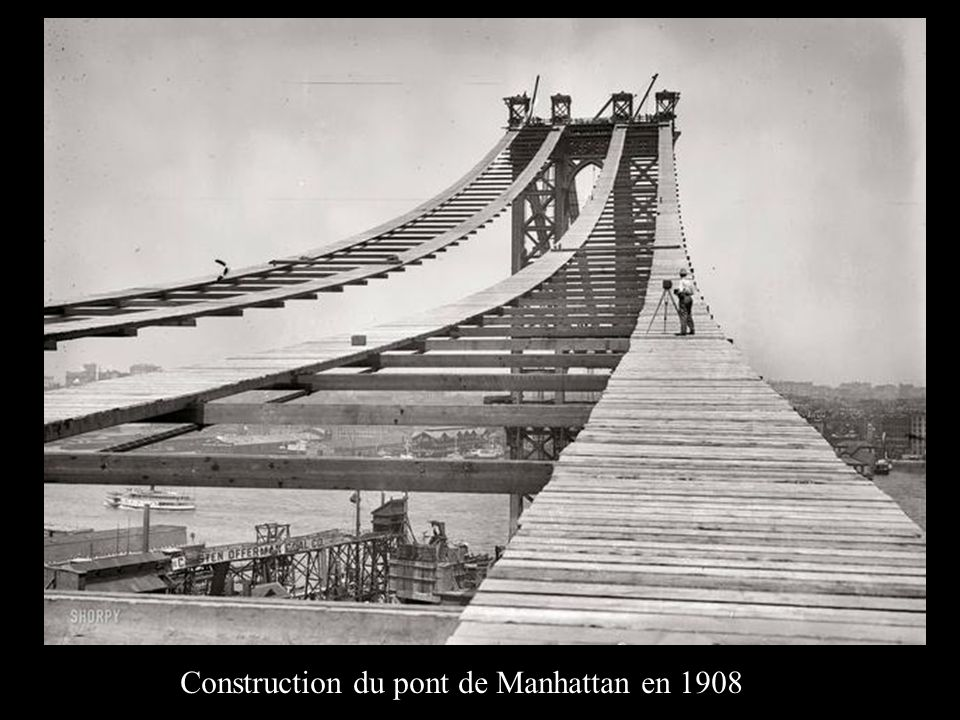 Construction du pont de Manhattan en 1908