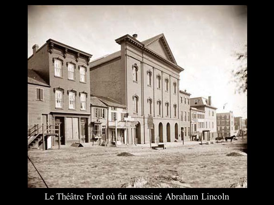 Le Théâtre Ford où fut assassiné Abraham Lincoln