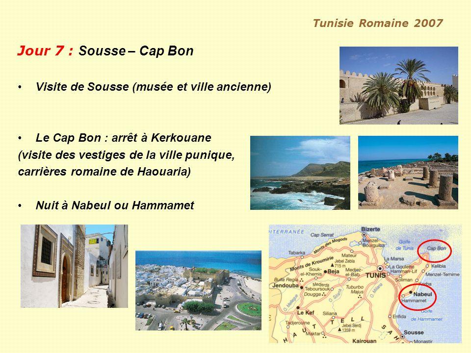 Jour 7 : Sousse – Cap Bon Visite de Sousse (musée et ville ancienne)