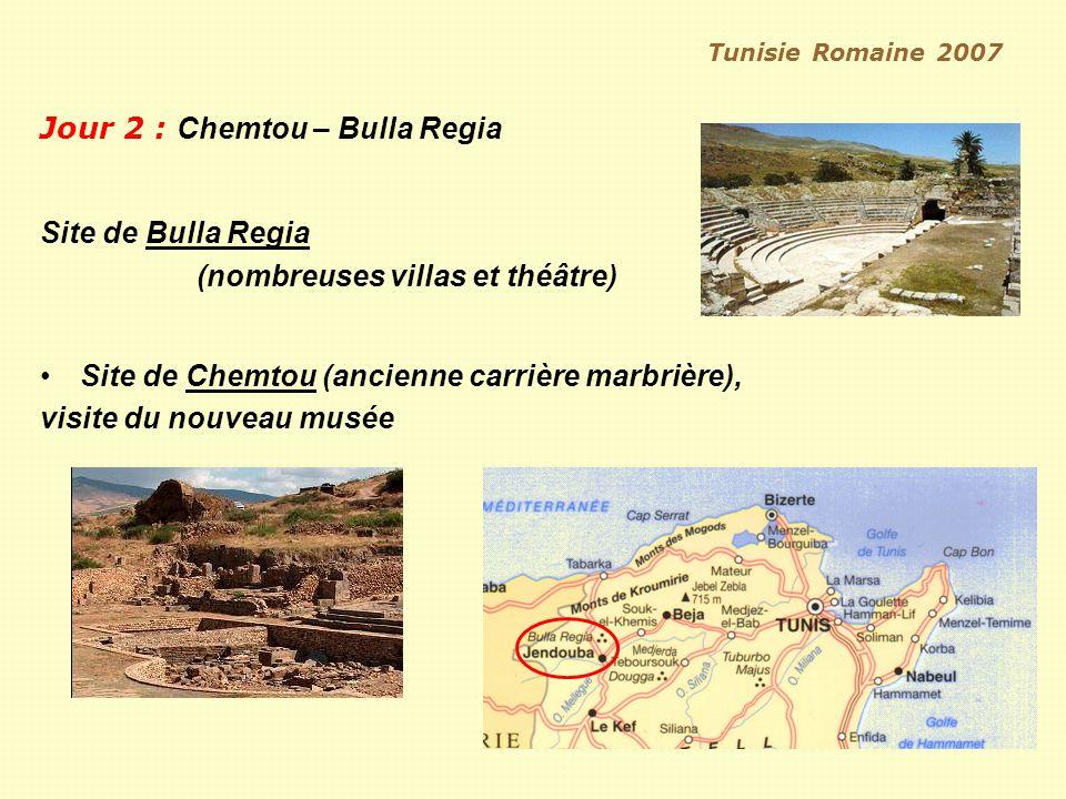 Jour 2 : Chemtou – Bulla Regia
