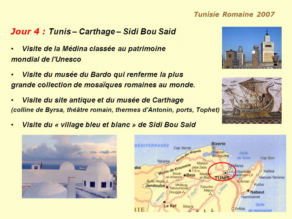 Jour 4 : Tunis – Carthage – Sidi Bou Said