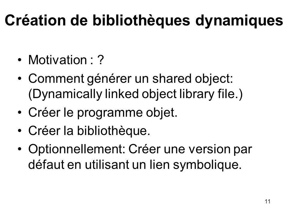 Création de bibliothèques dynamiques