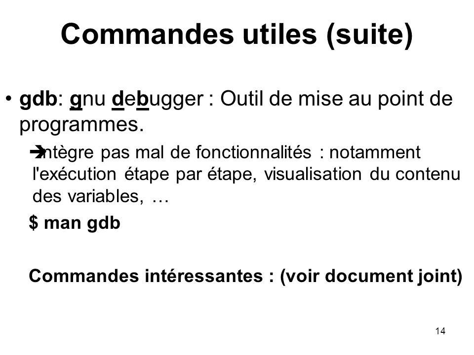 Commandes utiles (suite)
