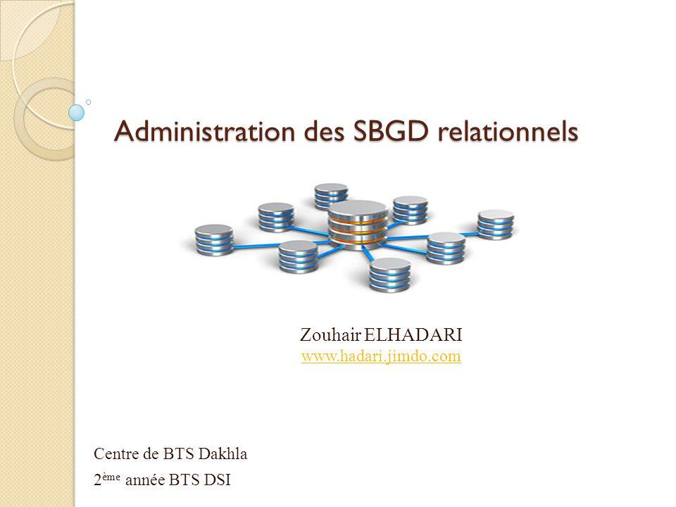 Administration des SBGD relationnels