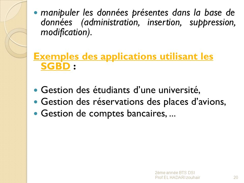 Exemples des applications utilisant les SGBD :