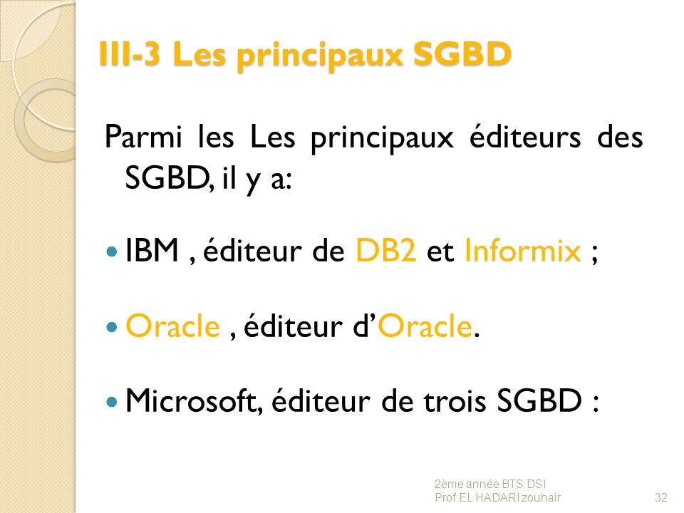 III-3 Les principaux SGBD