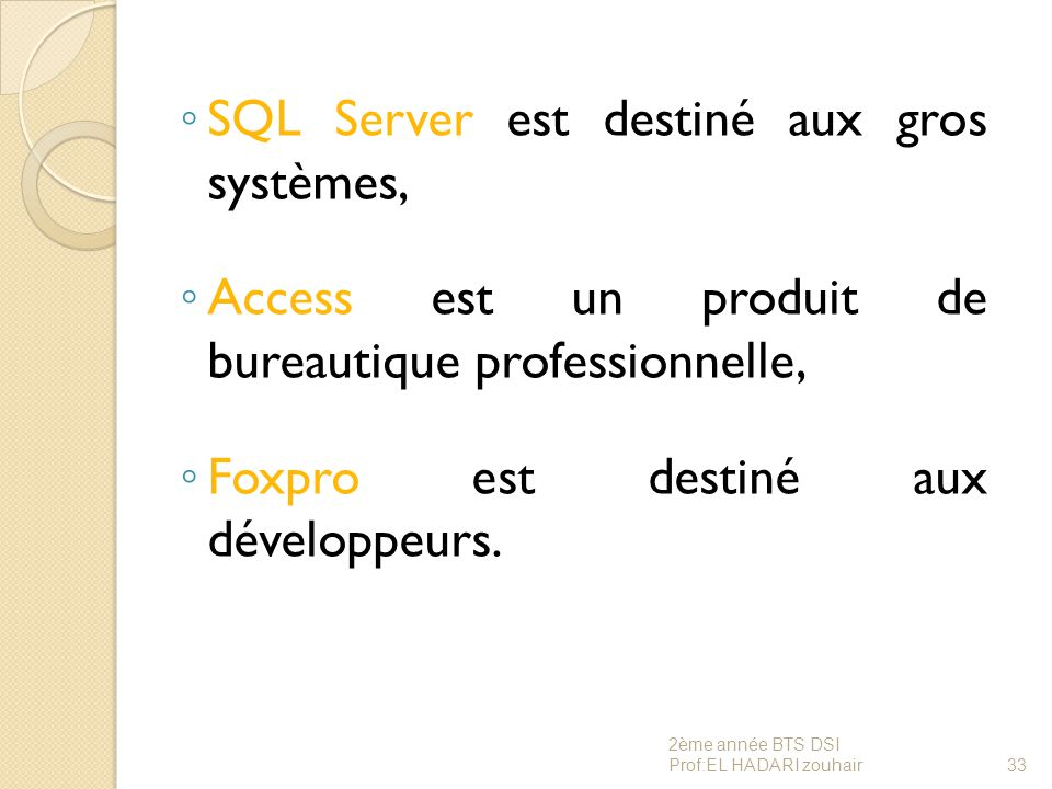 SQL Server est destiné aux gros systèmes,