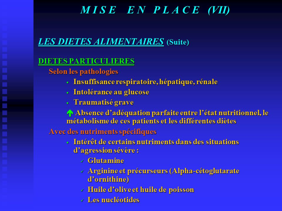 M I S E E N P L A C E (VII) LES DIETES ALIMENTAIRES (Suite)