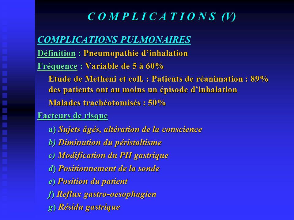 C O M P L I C A T I O N S (V) COMPLICATIONS PULMONAIRES