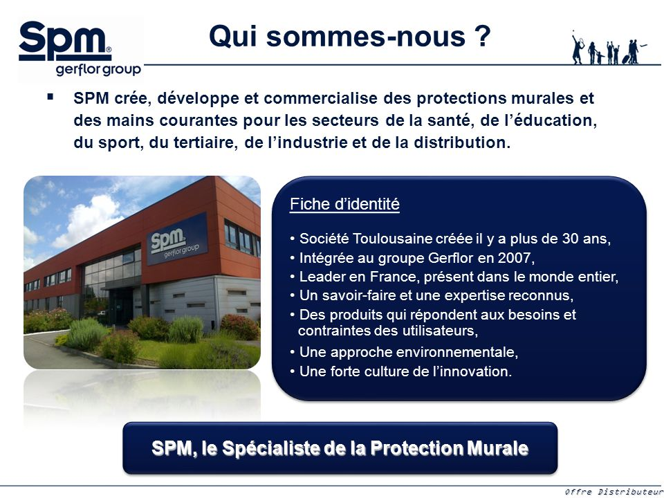 SPM, le Spécialiste de la Protection Murale