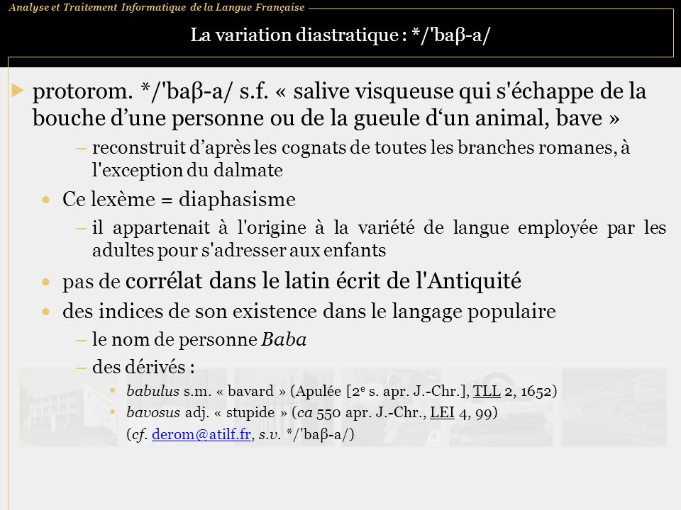 La variation diastratique : */ baβ‑a/