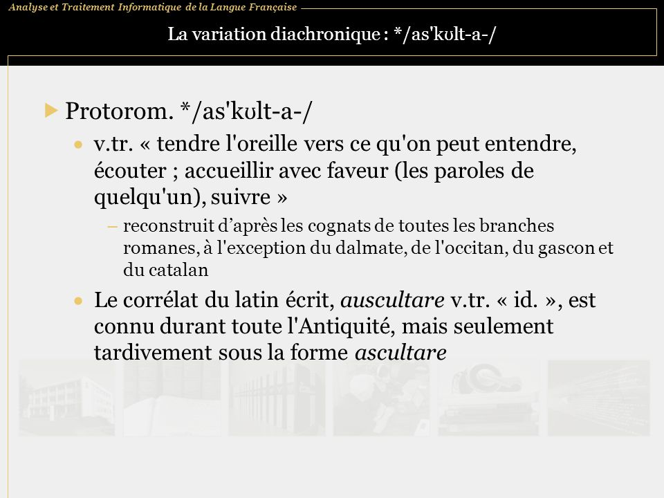 La variation diachronique : */as kʊlt‑a‑/