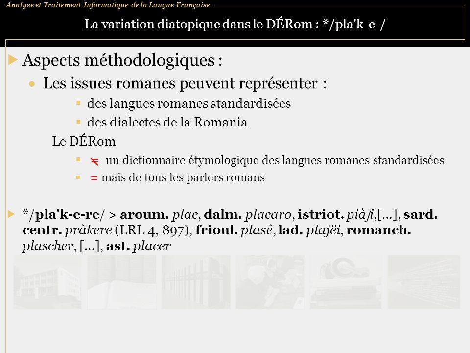 La variation diatopique dans le DÉRom : */pla k‑e‑/