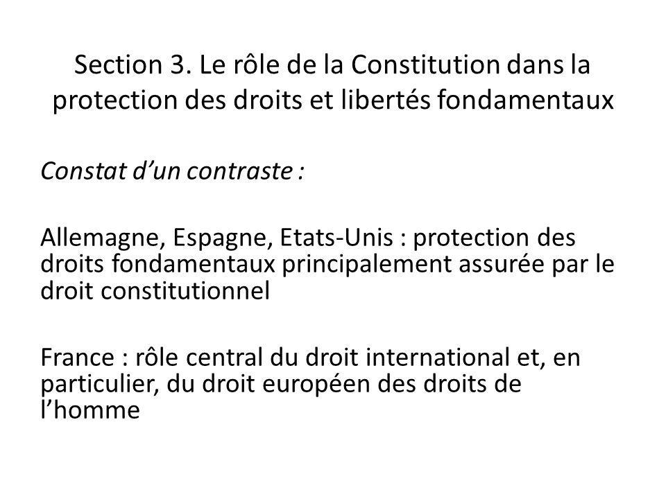 Section 3. Le rôle de la Constitution dans la protection des droits et libertés fondamentaux