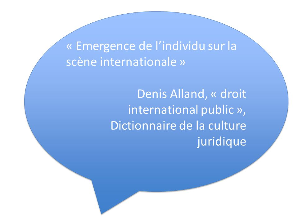 « Emergence de l'individu sur la scène internationale »