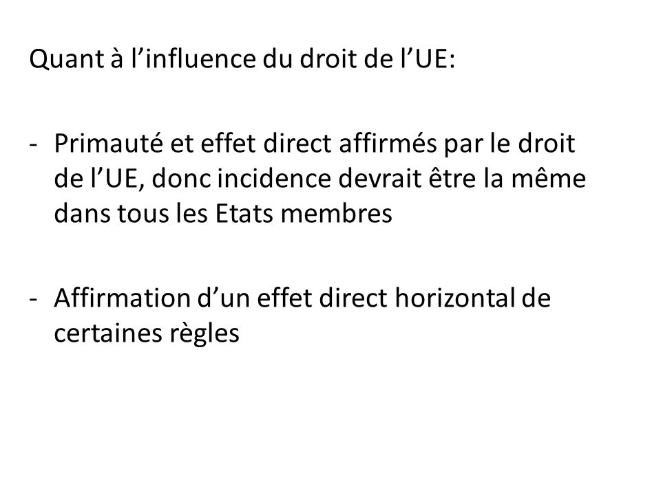 Quant à l'influence du droit de l'UE: