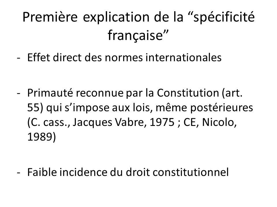 Première explication de la spécificité française