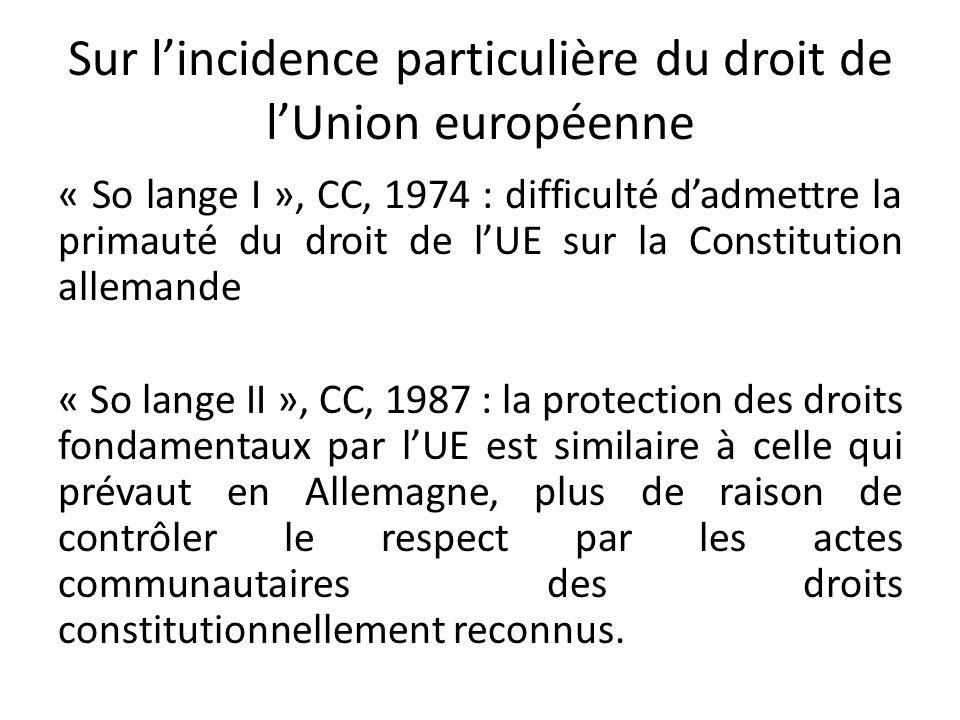 Sur l'incidence particulière du droit de l'Union européenne