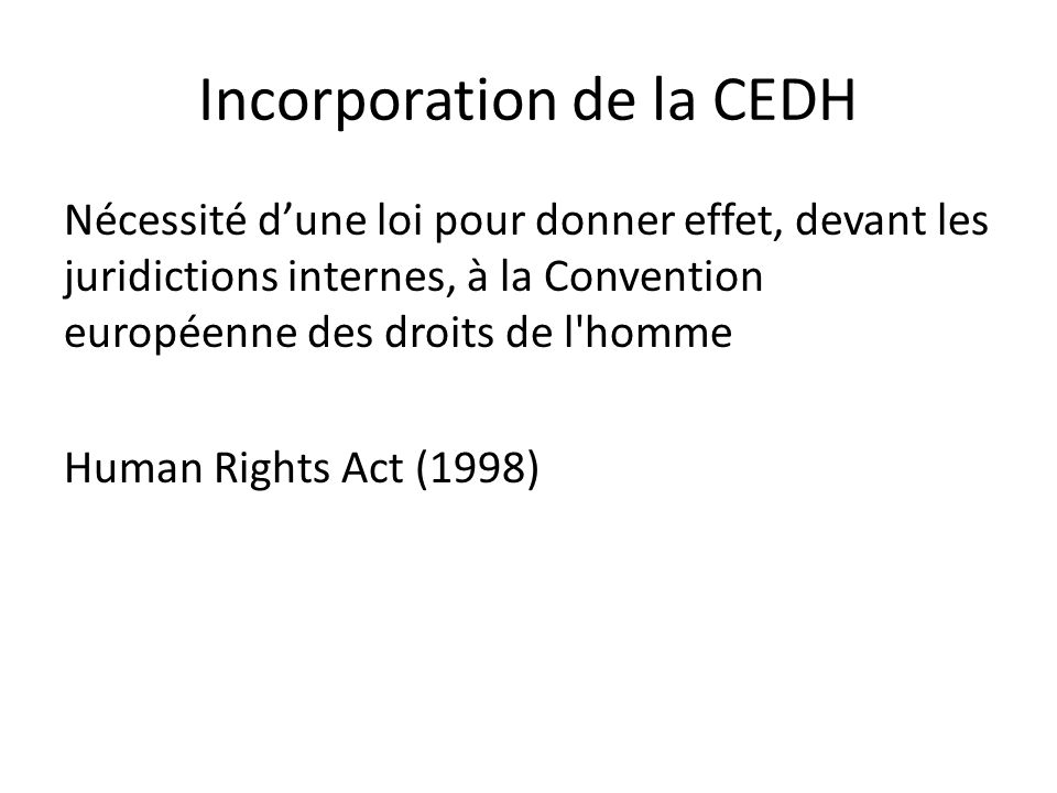 Incorporation de la CEDH