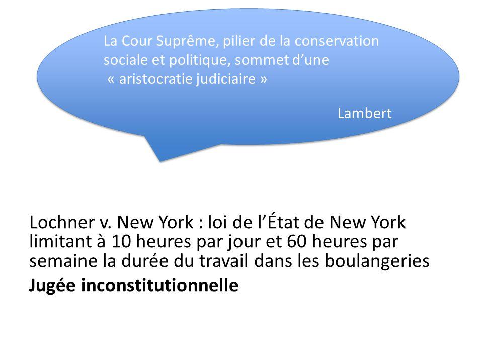 La Cour Suprême, pilier de la conservation sociale et politique, sommet d'une