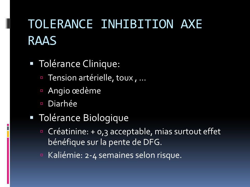 TOLERANCE INHIBITION AXE RAAS