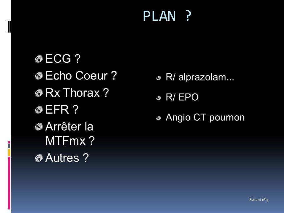 PLAN ECG Echo Coeur Rx Thorax EFR Arrêter la MTFmx