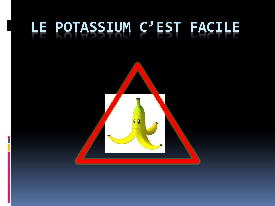 Le Potassium c'est facile