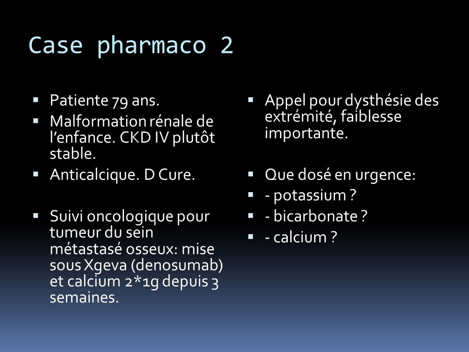Case pharmaco 2 Patiente 79 ans.