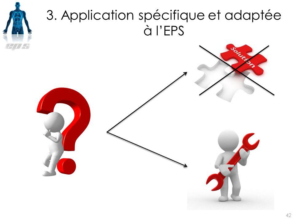 3. Application spécifique et adaptée à l'EPS