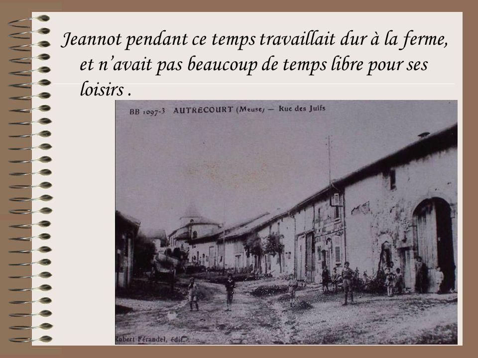 Jeannot pendant ce temps travaillait dur à la ferme, et n'avait pas beaucoup de temps libre pour ses loisirs .