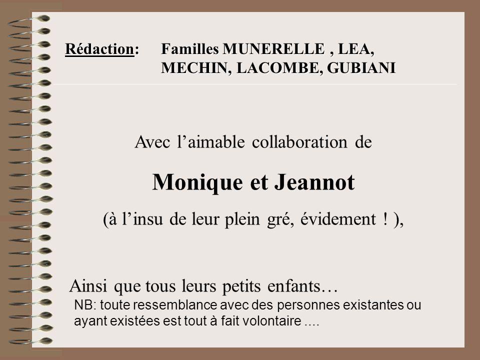 Monique et Jeannot Avec l'aimable collaboration de