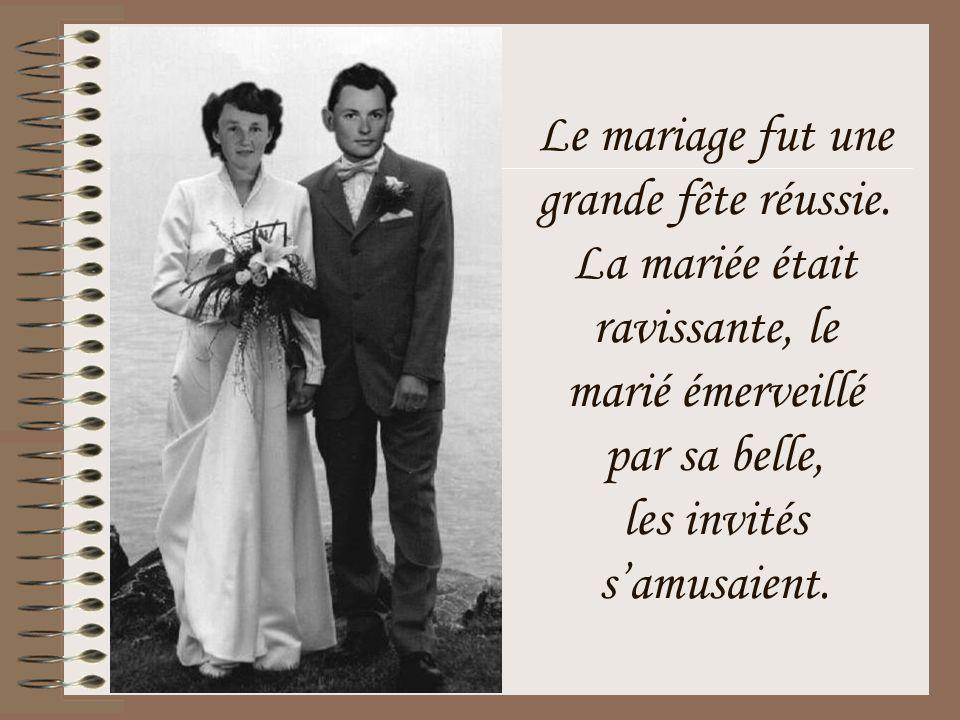 Le mariage fut une grande fête réussie