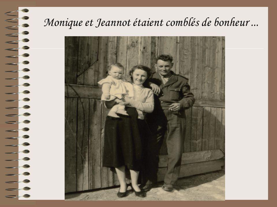 Monique et Jeannot étaient comblés de bonheur ...