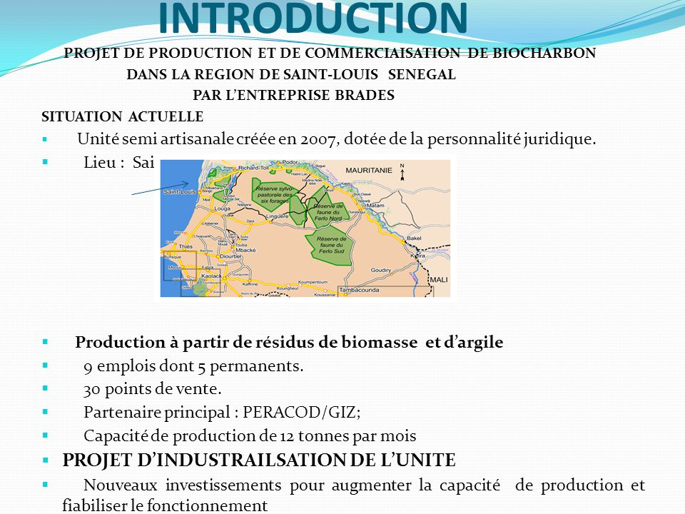 INTRODUCTION PROJET D'INDUSTRAILSATION DE L'UNITE