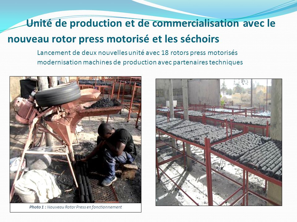 Photo 1 : Nouveau Rotor Press en fonctionnement