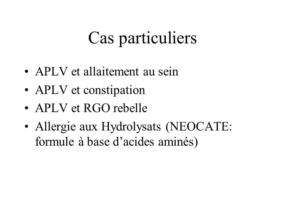 Cas particuliers APLV et allaitement au sein APLV et constipation