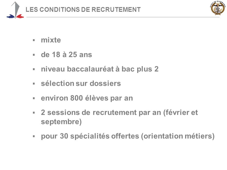LES CONDITIONS DE RECRUTEMENT