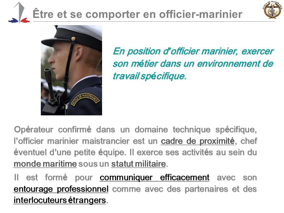 Être et se comporter en officier-marinier