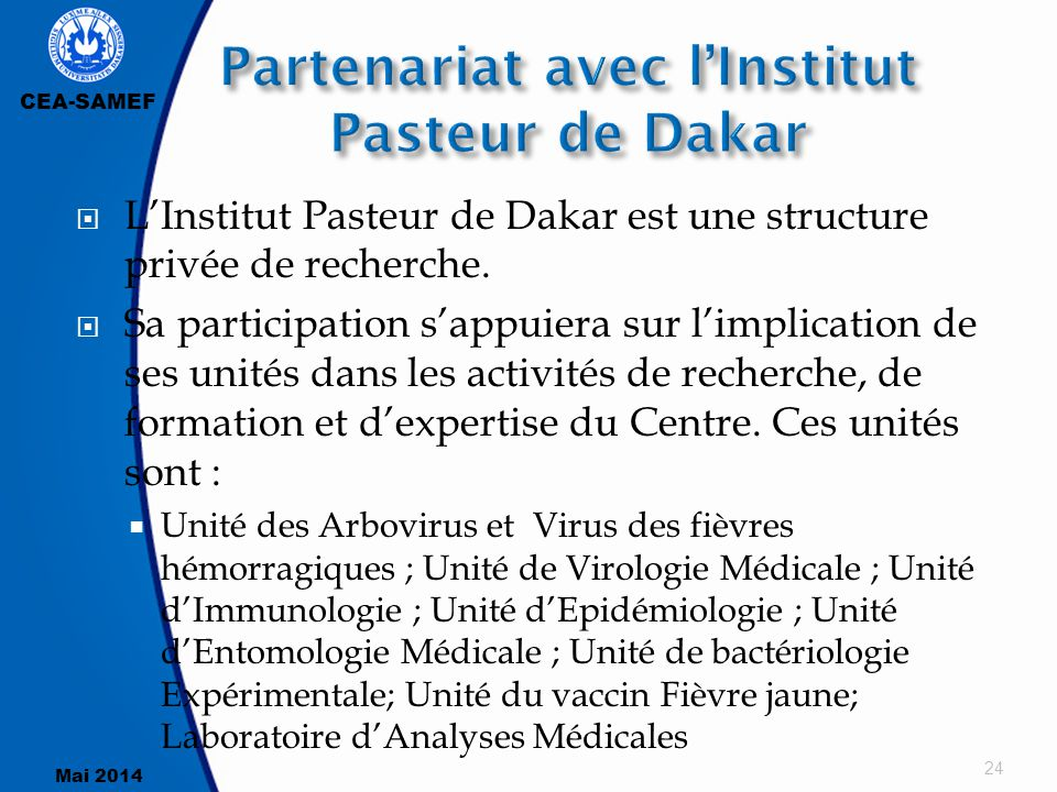 Partenariat avec l'Institut Pasteur de Dakar