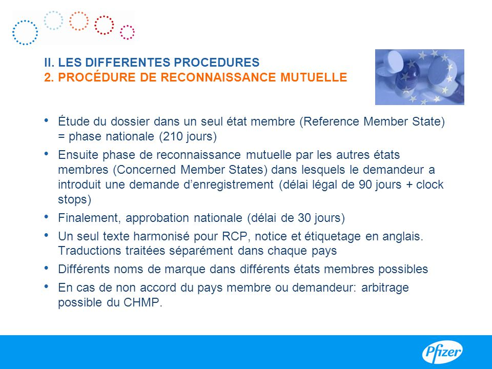 II. LES DIFFERENTES PROCEDURES 2. PROCÉDURE DE RECONNAISSANCE MUTUELLE
