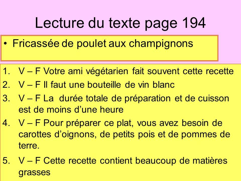 Lecture du texte page 194 Fricassée de poulet aux champignons