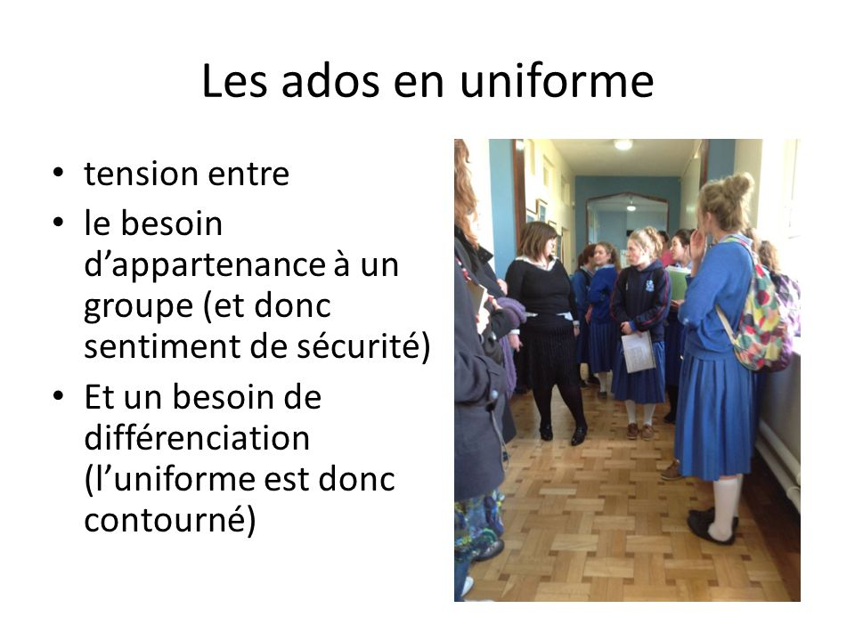 Les ados en uniforme tension entre