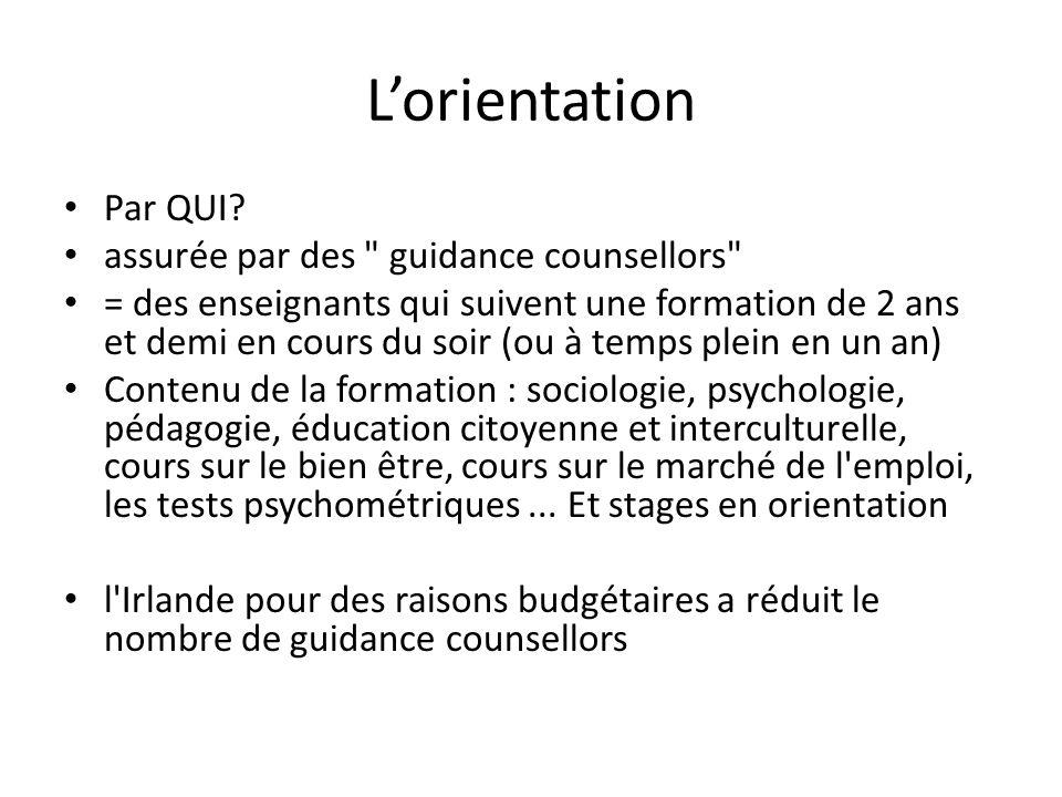 L'orientation Par QUI assurée par des guidance counsellors