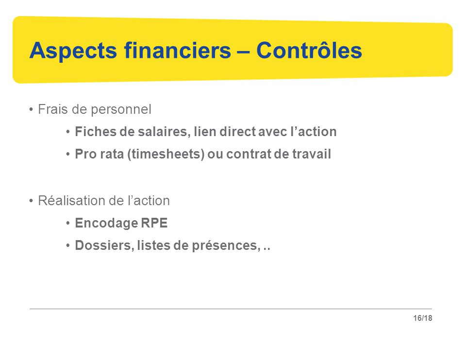 Aspects financiers – Contrôles