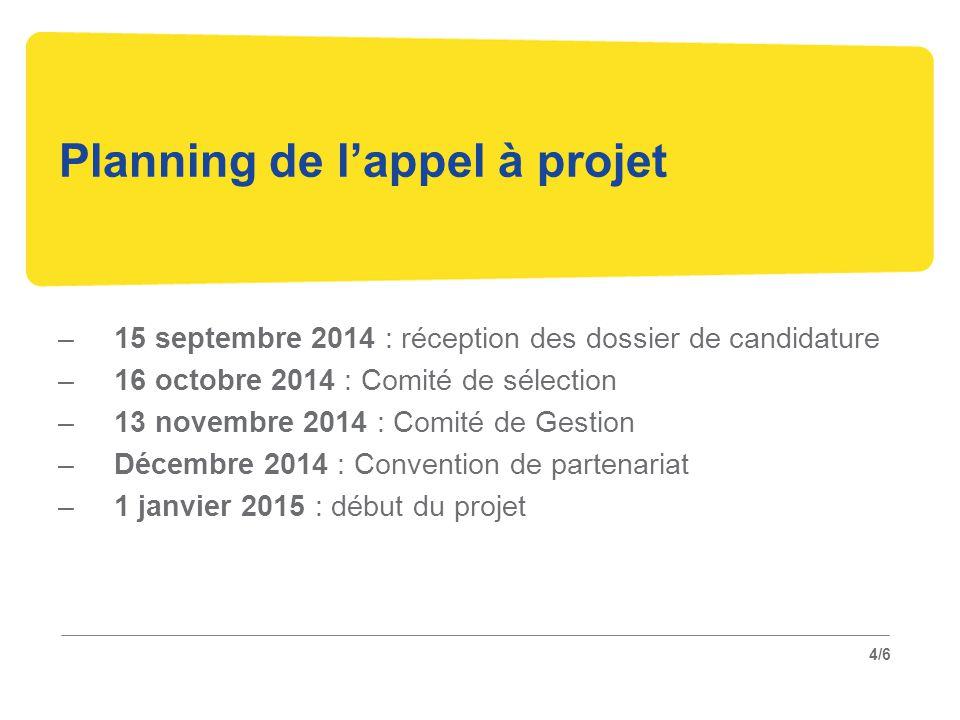 Planning de l'appel à projet