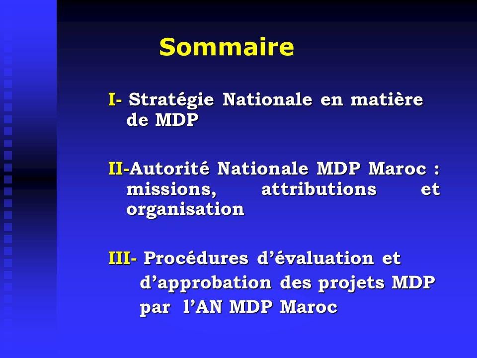 Sommaire I- Stratégie Nationale en matière de MDP
