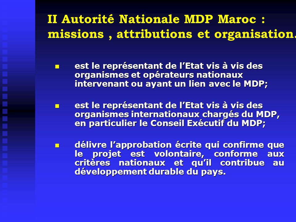 II Autorité Nationale MDP Maroc : missions , attributions et organisation.
