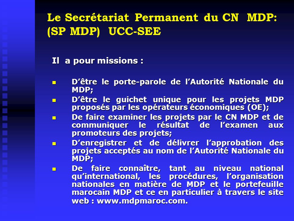 Le Secrétariat Permanent du CN MDP: (SP MDP) UCC-SEE