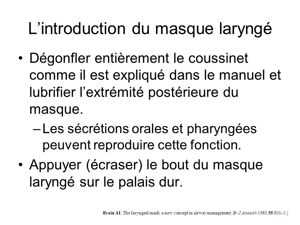 L'introduction du masque laryngé