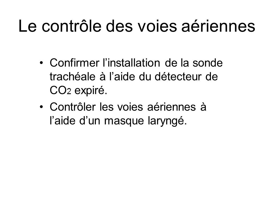 Le contrôle des voies aériennes